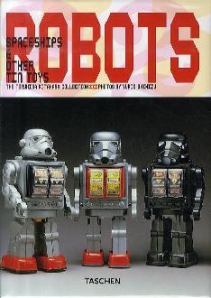 Robots and Spaceships. Ediz. inglese, francese e tedesca