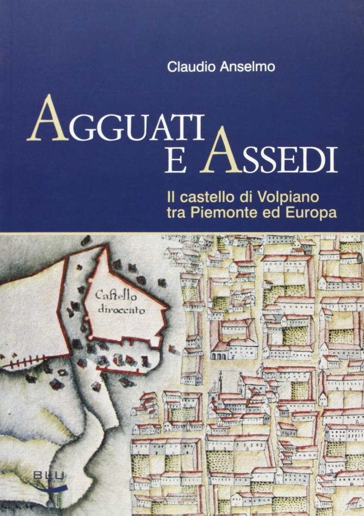Agguati e assedi. Il Castello di Volpiano tra Piemonte ed Europa