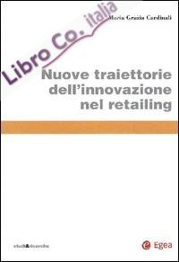 Nuove traiettorie dell'innovazione nel retailing