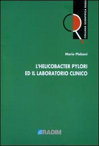 L'helicobacter pylori e il laboratorio clinico