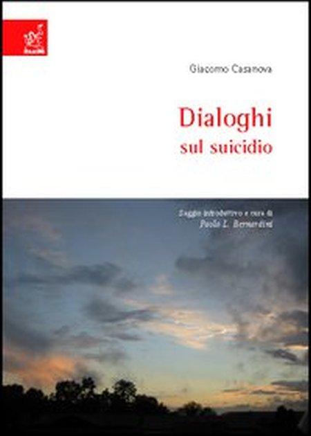 Giacomo Casanova, Dialoghi sul suicidio