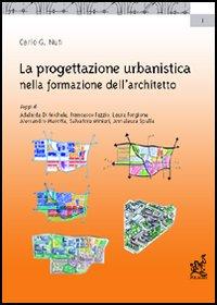 La progettazione urbanistica nella formazione dell'architetto