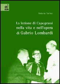 La lezione di Capograssi nella vita e nell'opera di Gabrio Lombardi