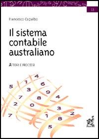 Il sistema contabile australiano. Attori e processi