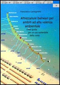 Attrezzature balneari per ambiti ad alta valenza ambientale. Linee guida per un uso sostenibile della costa