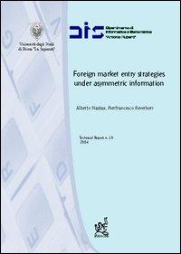 Foreign market entry strategies under asymmetric information