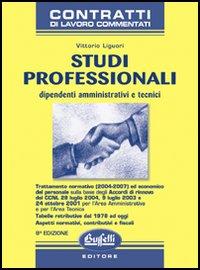 Studi professionali. Dipendenti amministrativi e tecnici