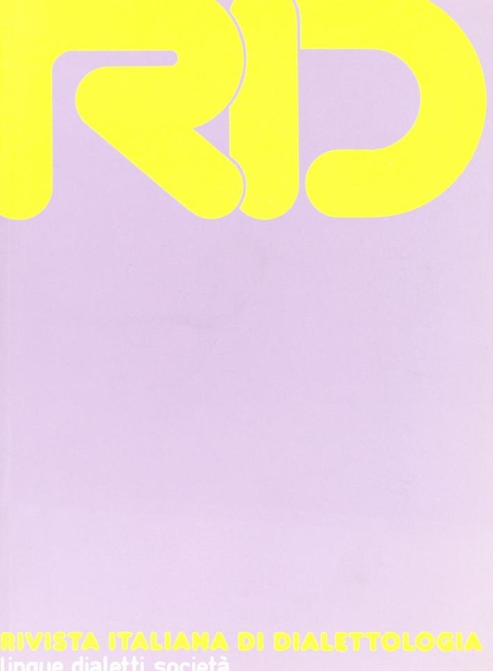 RID. Rivista italiana di dialettologia. Vol. 28