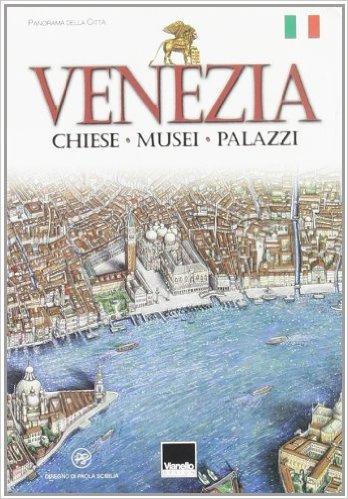Venezia. Chiese, musei, palazzi
