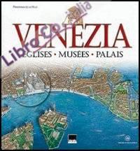 Venezia. Eglises, Musées, Palais. [French Ed.]