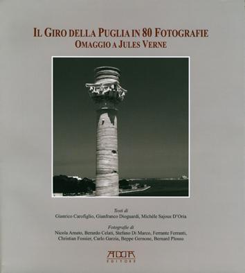 Il giro della Puglia in 80 fotografie