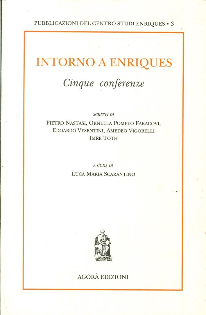 Intorno a Enriques. Cinque conferenze