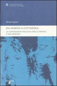 «Da femina a cittadina». La condizione politica della donna a San Marino