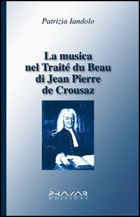 La musica nel Traité du beau di Jean-Pierre de Crousaz