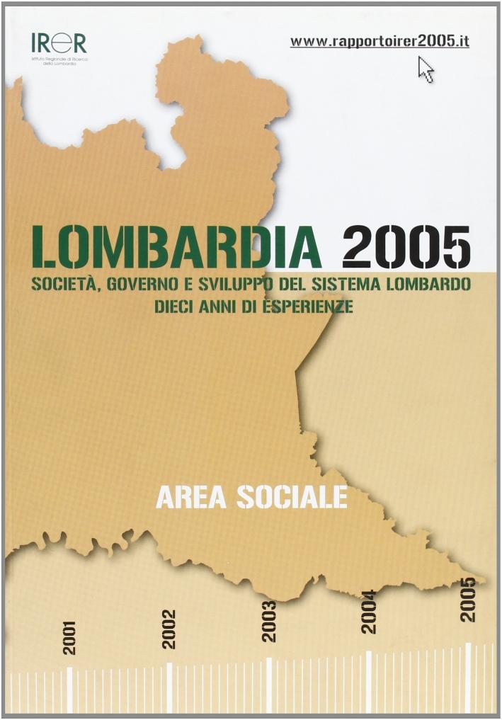Lombardia 2005. Area sociale