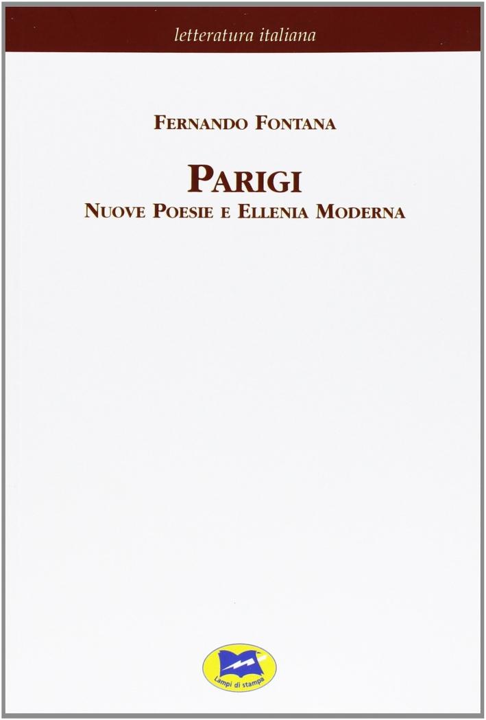 Parigi. Nuove poesie e Ellenia moderna