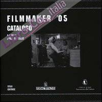 Filmmaker '05. Catalogo.