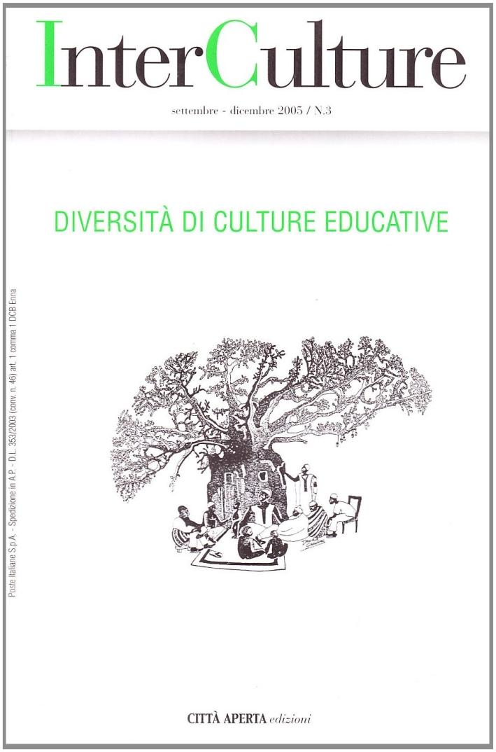 Interculture. Vol. 3: Diversità di Culture Educative