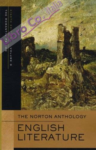 Norton Anthology of English Literature: v. D.