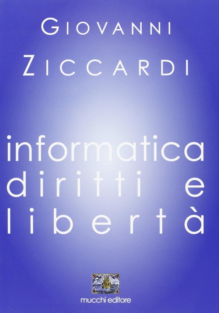 Informatica. Diritti e libertà.