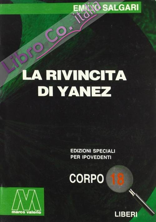 La Rivincita di Yanez. [Ed. per Ipovedenti]