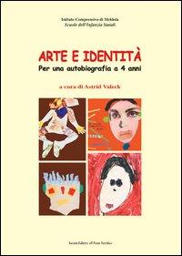 Arte e identità. Per una autobiografia a 4 anni.