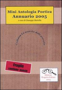 Annuario 2005. Mini antologia poetica