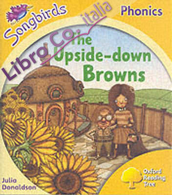 Oxford Reading Tree: Stage 5: Songbirds: The Upside-Down....