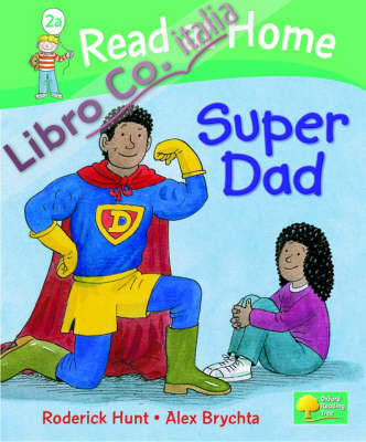 Read at Home: More Level 2A: Super Dad