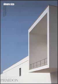 Álvaro Siza. Complete Works. Ediz. illustrata