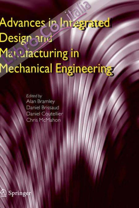 Advances in Integrated Design and Manufacturing in....