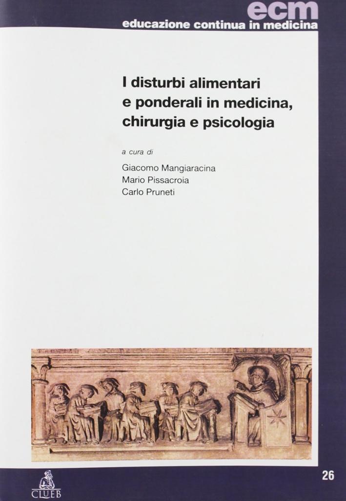 Disturbi alimentari e ponderali in medicina, chirurgia e psicologia