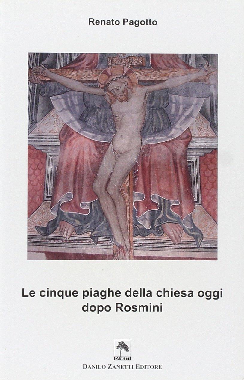 Le cinque piaghe della Chiesa dopo Rosmini