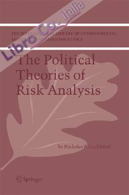 Political Theories of Risk Analysis