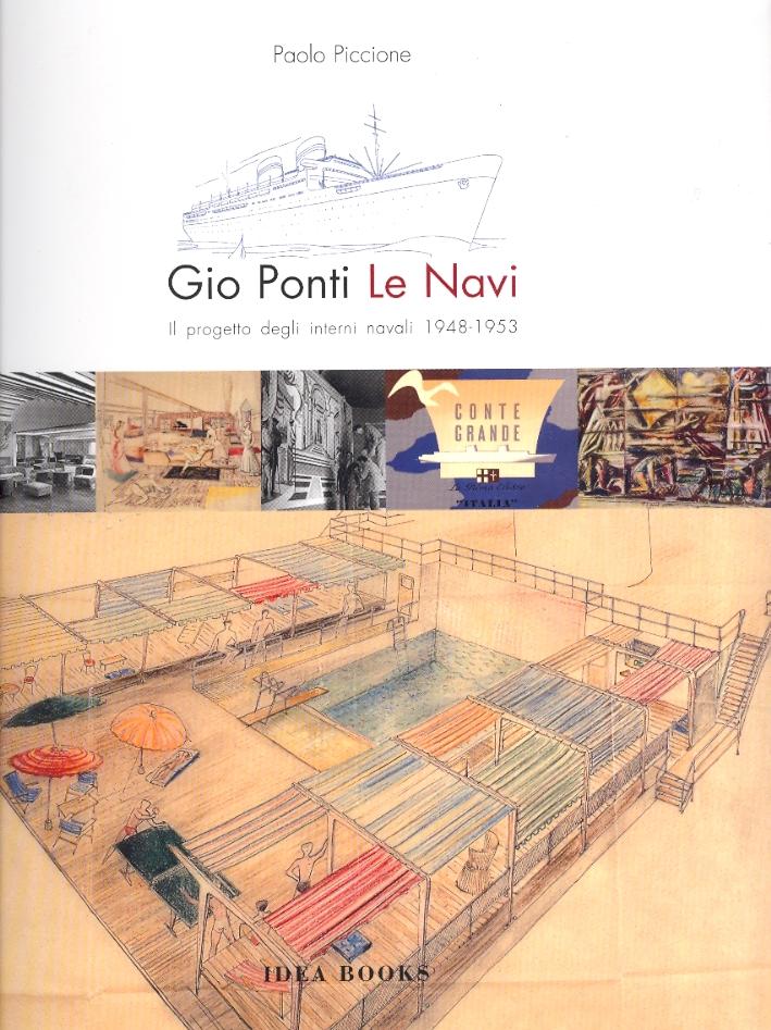 Giò Ponti. Le Navi. il Progetto degli Interni Navali. 1948-1953. Ocean Liners. 1948-1953.