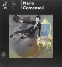 Mario Comensoli. Pittore Svizzero (1922-1993)