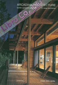 Arcadian Architecture. 12 Case Esclusive
