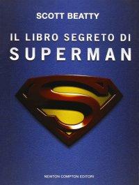 Il libro segreto di Superman.