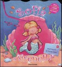 Sofia la sirenetta. Ediz. illustrata