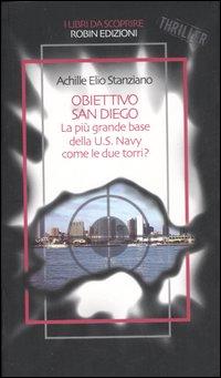 Obiettivo San Diego. La più grande base della U. S. Navy come le due torri?