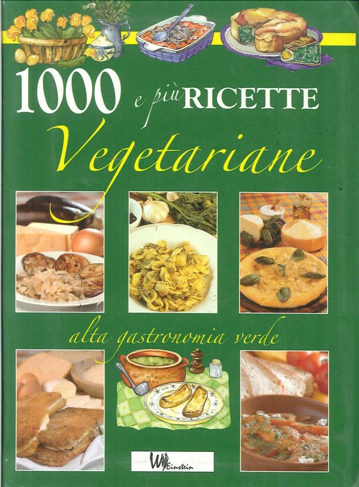 Cento e più ricette vegetariane