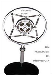 Un Manager di provincia