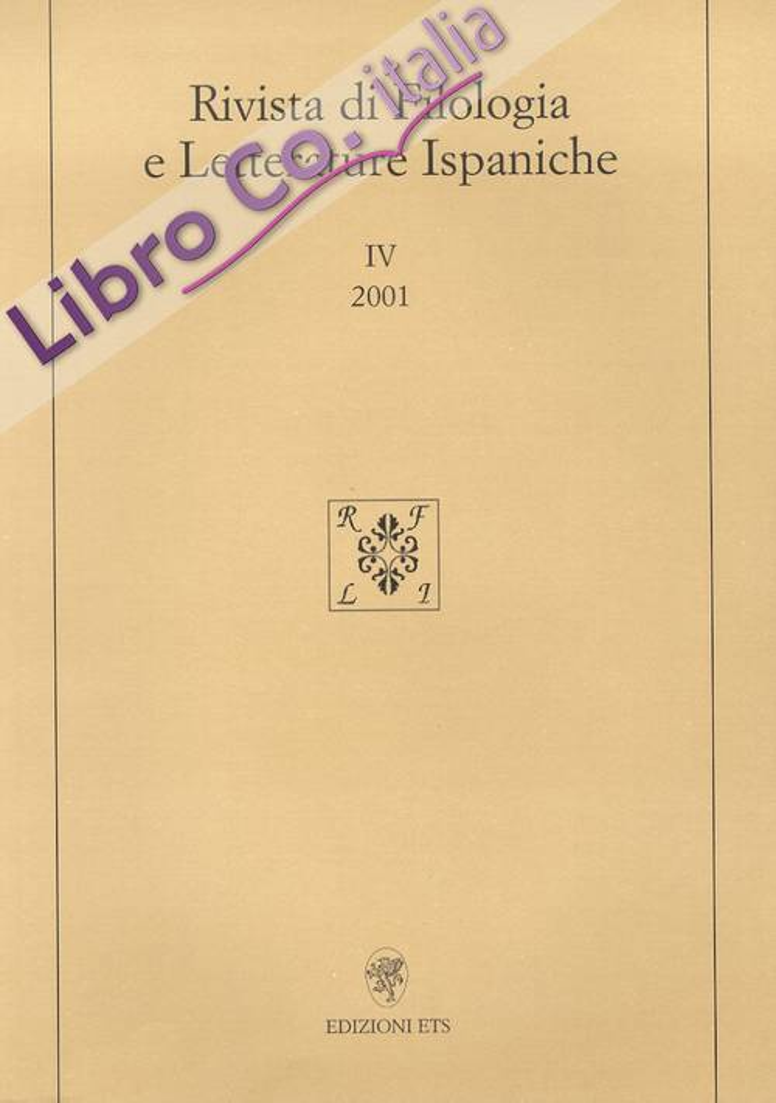 Rivista di Filologia e Letterature Ispaniche. 4. 2001