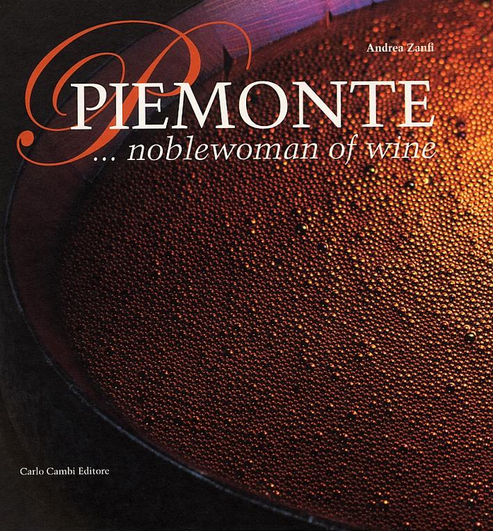Piemonte... noblewoman of Wine. [English Ed.]