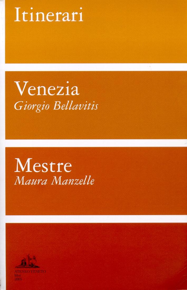 Itinerari per Venezia e per Mestre