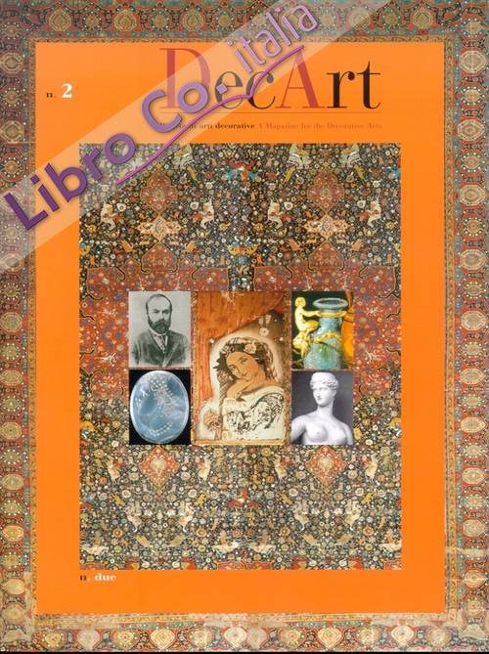 Decart. Rivista di Arti Decorative. A Magazine For the Decorative Arts. 2