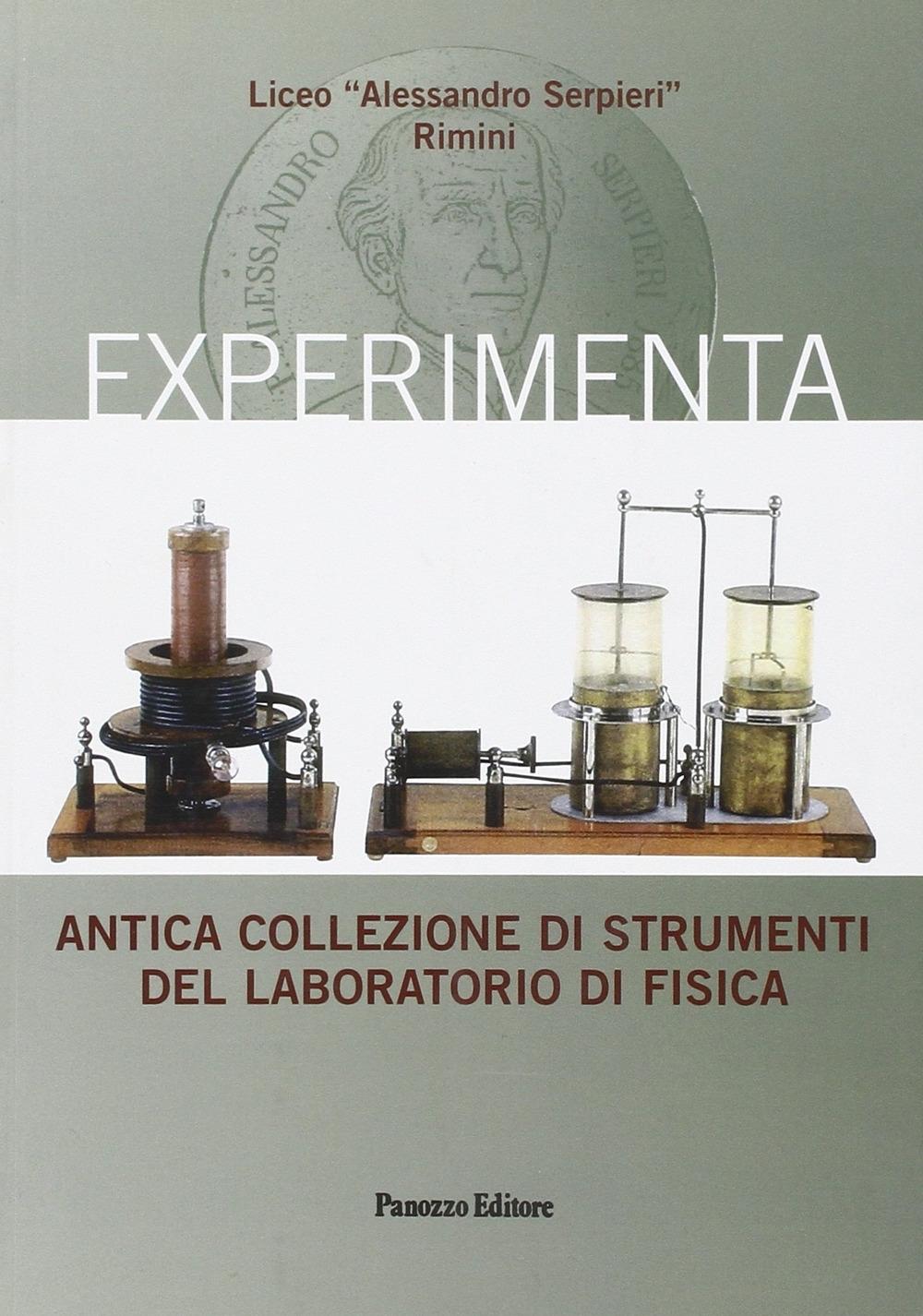 Experimenta. Antica collezione di strumenti del laboratorio di fisica