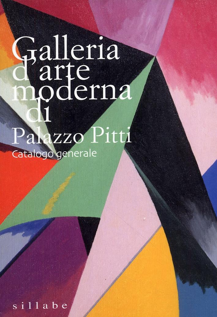 Galleria d'arte moderna di Palazzo Pitti. Catalogo generale