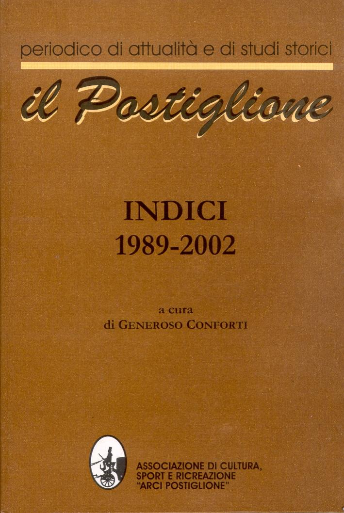 Il Postiglione. Indici 1989-2002