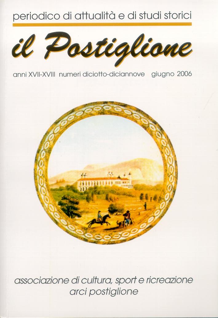Il Postiglione. Anni XVII-XVIII